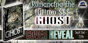 Romancing the Million $$$ Ghost Cover Reveal Banner