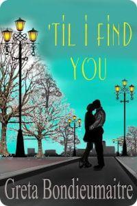 Til I Find You