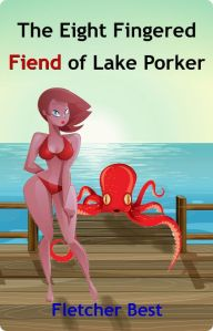 The Eight Fingered Fiend of Lake Porker 7